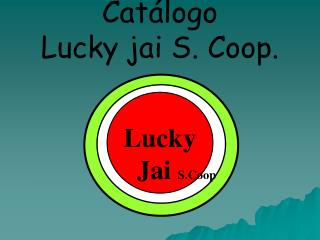 Catálogo   Lucky jai S. Coop.