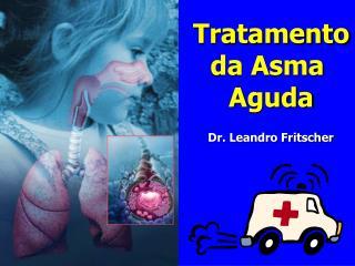 Tratamento da Asma  Aguda