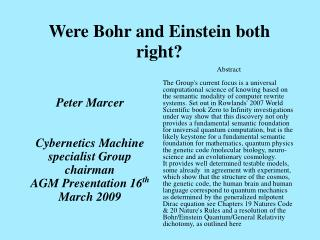 Were Bohr and Einstein both right