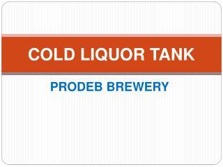 cold liquor tank