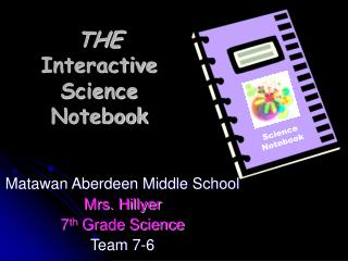 THE  Interactive Science Notebook