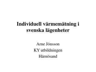 Individuell värmemätning i svenska lägenheter
