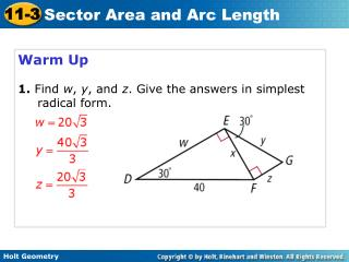 Warm Up 1. Find  w ,  y , and  z . Give the answers in simplest radical form.