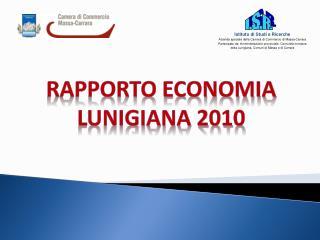 Rapporto Economia LUNIGIANA 2010
