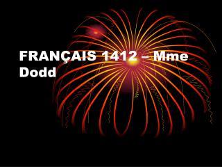 FRANÇAIS 1412 – Mme Dodd