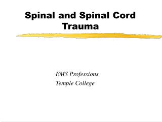 Spinal and Spinal Cord Trauma