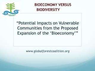 BIOECONOMY VERSUS BIODIVERSITY