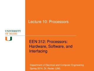 Lecture 10: Processors