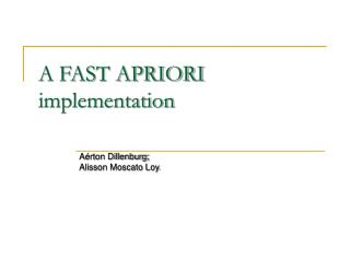 A FAST APRIORI implementation