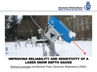 IMPROVING RELIABILITY AND SENSITIVITY OF A LASER SNOW DEPTH GAUGE