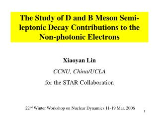 The Study of D and B Meson Semi-leptonic Decay Contributions to the Non-photonic Electrons
