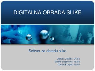 DIGITALNA OBRADA SLIKE