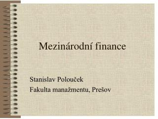 Mezin�rodn� finance