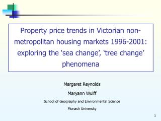 Property price trends in Victorian non-metropolitan housing markets 1996-2001: exploring the  sea change ,  tree change
