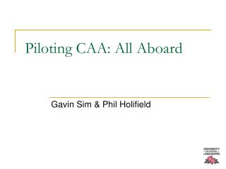 Piloting CAA: All Aboard