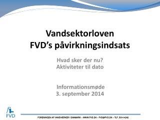 Vandsektorloven FVD's påvirkningsindsats