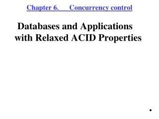 Chapter 6.      Concurrency control
