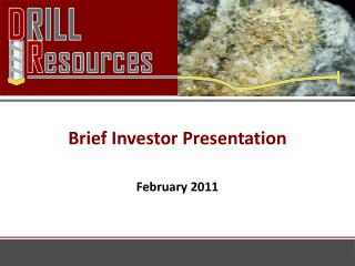 Brief Investor Presentation February  2011