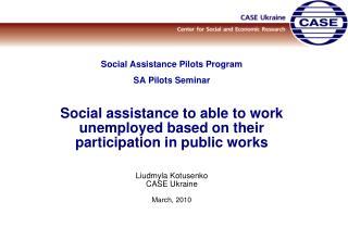 Social Assistance Pilots Program SA P ilot s Seminar