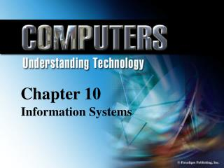 Chapter 10  Information Systems