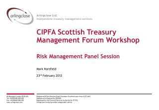 CIPFA Scottish Treasury Management Forum Workshop Risk Management Panel Session