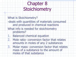 Chapter 8 Stoichiometry