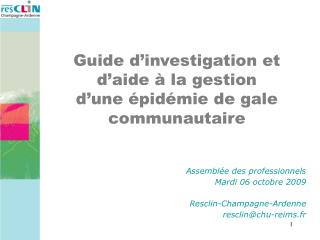 Assembl e des professionnels Mardi 06 octobre 2009  Resclin-Champagne-Ardenne resclinchu-reims.fr
