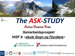 Samarbeidsprosjekt HiSF & « skule Sogn og Fjordane »