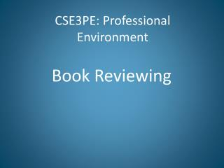 CSE3PE: Professional Environment