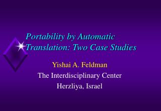 Portability by Automatic Translation: Two Case Studies