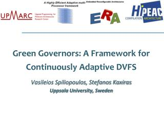 Green Governors: A Framework for Continuously Adaptive DVFS