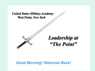 United States Military Academy        West Point, New York