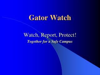Gator Watch