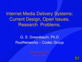 Internet Media Delivery Systems: Current Design, Open Issues, Research  Problems.