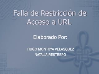Falla de Restricción de Acceso a URL