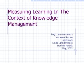 Measuring Learning In The Context of Knowledge Management