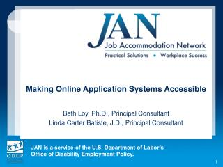 Making Online Application Systems Accessible Beth Loy, Ph.D., Principal Consultant
