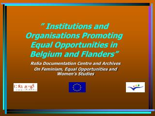 """ Institutions and Organisations Promoting Equal Opportunities in Belgium and Flanders"""