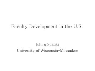 Faculty Development in the U.S.