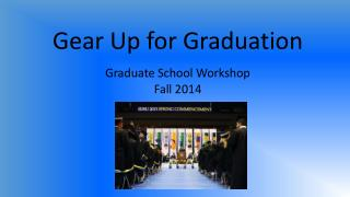 Gear Up for Graduation