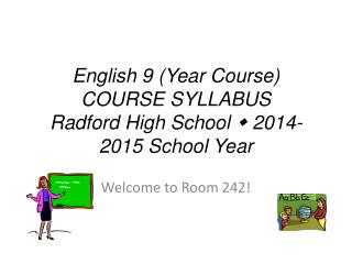 English  9  (Year Course) COURSE SYLLABUS Radford High School   2014-2015  School Year
