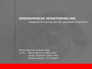 ERGONOMISCHE HOOGTEREGELING Integratie en sturing van een gelijkspanningsmotor