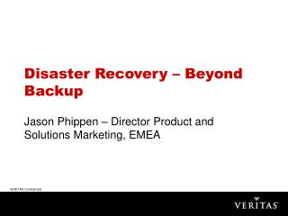 Disaster Recovery – Beyond Backup