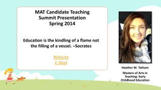 MAT Candidate Teaching Summit Presentation Spring 2014