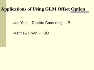 Applications of Using GLM Offset Option