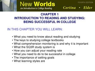 CHAPTER 1 INTRODUCTION TO READING AND STUDYING: BEING SUCCESSFUL IN COLLEGE