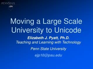 Moving a Large Scale University to Unicode