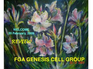 FGA GENESIS CELL GROUP