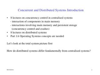 Concurrent and Distributed Systems Introduction