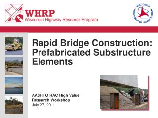 Rapid Bridge Construction: Prefabricated Substructure Elements